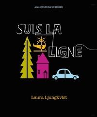 Laura Ljungkvist - Suis la ligne.