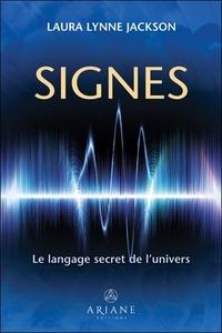 Laura Lynne Jackson - Signes - Le langage secret de l'univers.