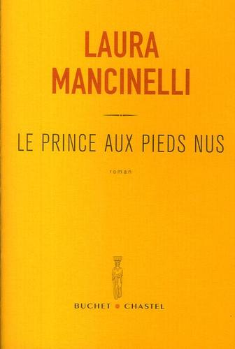 Laura Mancinelli - Le Prince aux pieds nus.