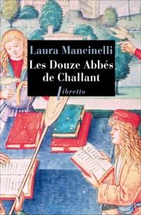 Laura Mancinelli - Les douze abbés de Challant.