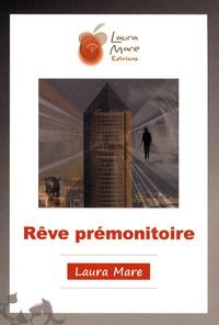 Laura Mare - Rêve prémonitoire.