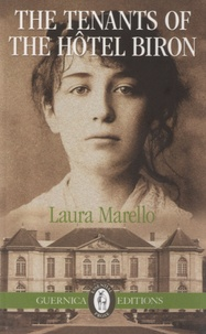 Laura Marello - Tenants of the Hotel Biron.