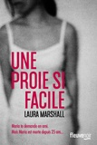 Laura Marshall - Une proie si facile.
