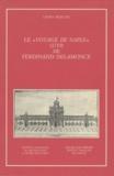 Laura Mascoli et Ferdinand Delamonce - Le «Voyage de Naple» (1719) de Ferdinand Delamonce.