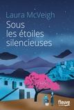 Laura McVeigh - Sous les étoiles silencieuses.