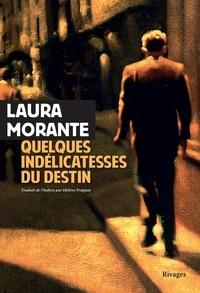 Laura Morante - Quelques indélicatesses du destin - Contes & interludes.