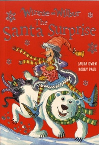 Laura Owen et Korky Paul - Winnie and Wilbur  : The Santa Surprise.