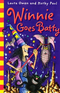 Laura Owen et Korky Paul - Winnie Goes Batty.