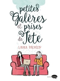 Laura Pacheco - Petites galères et prises de tête.