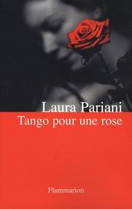 Laura Pariani - Tango pour une rose.