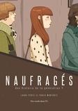 Laura Pérez et Pablo Monforte - Naufragés - Une histoire de la génération Y.