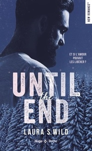 Laura S. Wild - Until the end.