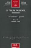 Laura Sautonie-Laguionie - La fraude paulienne.