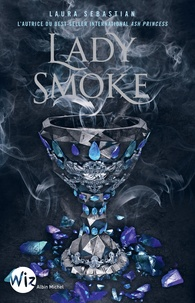 Laura Sebastian - Ash Princess Tome 2 : Lady Smoke.