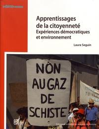 Laura Seguin - Apprentissages de la citoyenneté - Expériences démocratiques et environnement.