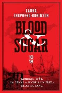 Laura Shepherd-Robinson - Blood & Sugar.