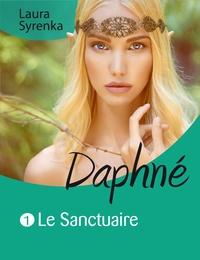 Laura Syrenka - Daphné (roman lesbien) - Le sanctuaire.