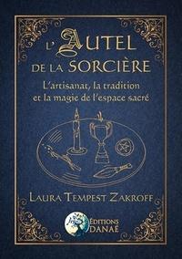 Lautel de la sorcière - Lartisanat, la tradition et la magie de lespace sacré.pdf