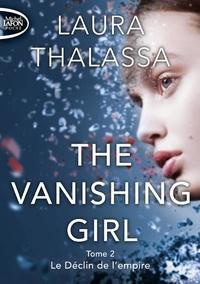 Laura Thalassa - The Vanishing Girl Tome 2 : Le déclin de l'empire.