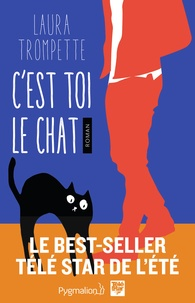 Laura Trompette - C'est toi le chat.