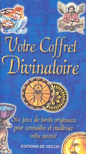 Laura Tuan et Carole Sédillot - Coffret : Votre Coffret Divinatoire - Six jeux de tarots originaux pour connaître et maîtriser votre avenir.