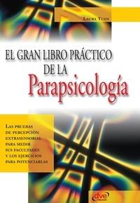 Laura Tuan - El gran libro práctico de la parapsicología.