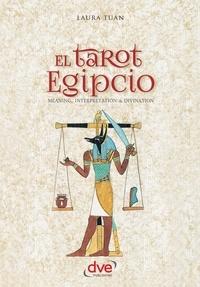 Laura Tuan - El tarot egipcio.