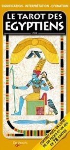 Le tarot des Egyptiens - Signification, interprétation et divination.pdf