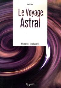 Laura Tuan - Le Voyage Astral.