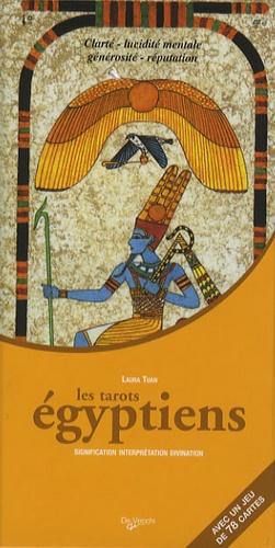 Laura Tuan - Les tarots égyptiens - Signification, interprétation et divination.