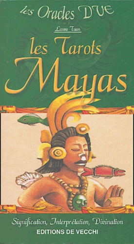 Laura Tuan - Les Tarots Mayas.