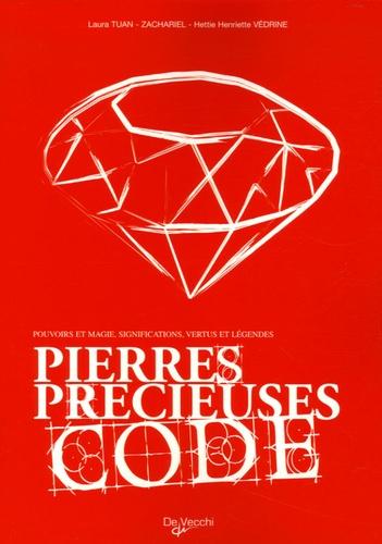 Laura Tuan et  Zachariel - Pierres précieuses - Code.