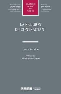 Laura Varaine - La religion du contractant.