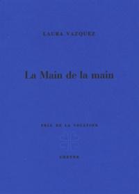 Laura Vazquez - La Main de la main.
