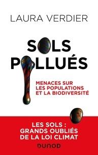 Laura Verdier - Sols pollués - Menaces sur les populations et la biodiversité.