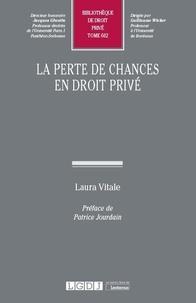 Laura Vitale - La perte de chances en droit privé.