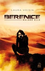 Laura Voisin - Berenice, malgré elle.