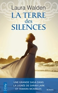 Laura Walden - La terre des silences.