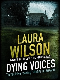 Laura Wilson - Dying Voices.