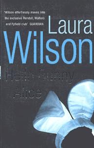 Laura Wilson - Hello Bunny Alice.