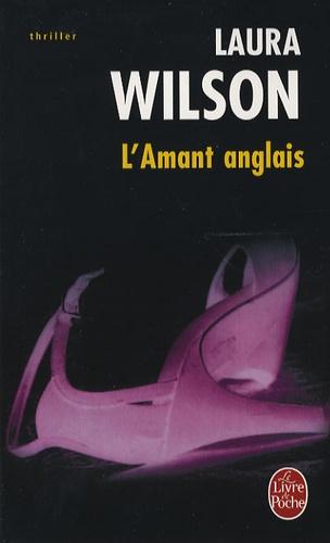 Laura Wilson - L'Amant anglais.
