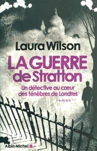 Laura Wilson - La Guerre de Stratton.