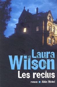 Laura Wilson - Les Reclus.