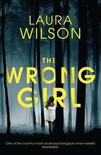 Laura Wilson - The Wrong Girl.