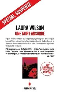 Laura Wilson - Une mort absurde.
