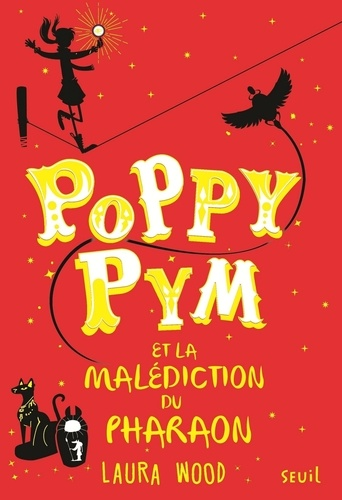 Poppy Pym et la malédiction du pharaon - Laura Wood - Format ePub - 9791023506723 - 9,49 €