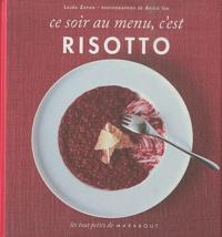 Laura Zavan - Ce soir au menu, c'est risotto.