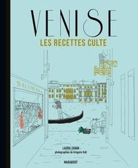 Laura Zavan - Les recettes culte - Venise.