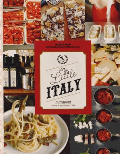 Ma little Italy - Laura Zavan,Grégoire Kalt
