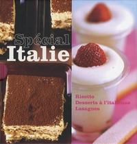 Laura Zavan - Spécial Italie - Coffret en 3 volumes : Risotto ; Desserts à l'italienne ; Lasagnes.
